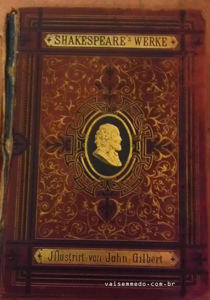 """Uma versão super antiga com uma edição linda de """"Shakepeares Werke"""". 2.50 € !"""